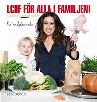 LCHF för alla i familjen!