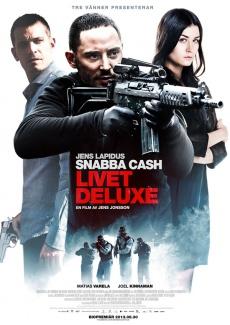 Snabba Cash - 3 - Livet Deluxe