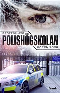 Brottsplats Polishögskolan