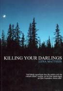 Killing your darlings-1