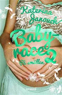 Babyrace - På smällen